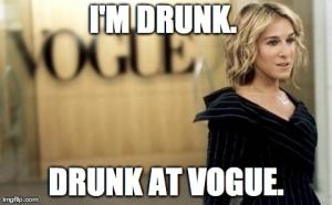 drunkatvogue